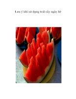 Tài liệu Lưu ý khi sử dụng trái cây ngày hè ppt