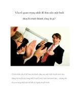 Tài liệu Yếu tố quan trọng nhất để làm nên một buổi thuyết trình thành công là gì? pptx