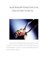 Tài liệu Đọc Kỹ Hướng Dẫn Sử Dụng Thuốc Tránh Tương Tác Thuốc Với Thức Ăn ppt