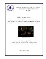 Tài liệu KỸ NĂNG GIAO TIẾP TRONG KINH DOANH CHƯƠNG 1 docx
