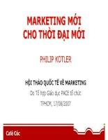 Tài liệu Nội dung buổi Marketing cho thời đại mới của Philip Kotler tại VN docx