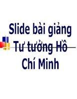 Tài liệu Slide bài giảng Tư tưởng Hồ Chí Minh ppt
