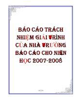 Tài liệu BÁO CÁO TRÁCH NHIỆM GIẢI TRÌNH CỦA NHÀ TRƯỜNG BÁO CÁO CHO NIÊN HỌC 2007-2008 pdf