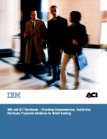 Tài liệu IBM and ACI offer unparalleled expertise in designing and optimizing payment systems pdf