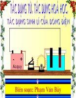 Bài giảng Tác dụng từ, tác dụng hóa học...(VL7)