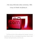 Tài liệu Xây dựng chiến dịch online marketing - Biến trang web thành văn phòng ảo pdf