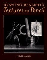 Ebook - Drawing realistic textures in pencil - Kỹ thuật vẽ bút chì