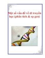 Tài liệu Một số vấn đề về di truyền học (phân tích & sản phẩm gen) ppt