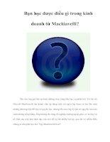 Tài liệu Bạn học được điều gì trong kinh doanh từ Machiavelli? docx