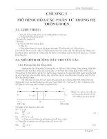 Tài liệu GIẢI TÍCH MẠNG - CHƯƠNG 3: MÔ HÌNH HÓA CÁC PHẦN TỬ TRONG HỆ THỐNG ĐIỆN doc