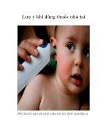 Tài liệu Lưu ý khi dùng thuốc nhỏ tai pdf