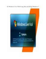 Tài liệu Ẩn Windows Live Mail trong khay hệ thống Windows 7 docx