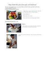 Tài liệu Thực hành làm pizza hoa quả với Lala hem? docx