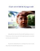 Tài liệu Cách xử trí khi bé bị ngạt mũi docx