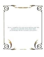 Tài liệu LUẬN VĂN: NGHIÊN CỨU SẢN XUẤT KHÁNG THỂ THỎ KHÁNG OVALBUMIN DÙNG PHÁT HIỆN OVALBUMIN TRONG VACXIN CÚM A/H5N1 doc