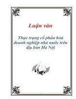 Tài liệu Luận văn: Thực trạng cổ phần hoá doanh nghiệp nhà nước trên địa bàn Hà Nội doc