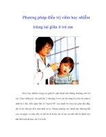 Tài liệu Phương pháp điều trị viêm hay nhiễm trùng tai giữa ở trẻ em docx