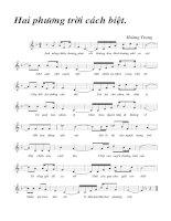 Tài liệu Bài hát hai phương trời cách biệt - Hoàng Trọng (lời bài hát có nốt) ppt