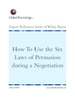 Tài liệu How To Use the Six Laws of Persuasion during a Negotiation pptx