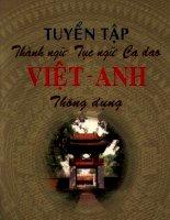 Tài liệu Tuyển tập thành ngữ, ca dao Viet- Anh thông dụng doc