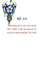 """Tài liệu Đề án """"Hệ thống QLCL theo tiêu chuẩn ISO - 9000 và việc áp dụng nó vào trong các doanh nghiệp Việt Nam"""" pptx"""