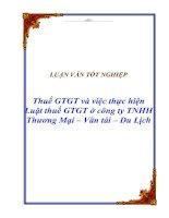 """Tài liệu Luận văn tốt nghiệp """"Thuế GTGT và việc thực hiện Luật thuế GTGT ở công ty TNHH Thương Mại – Vân tải – Du Lịch"""" pdf"""