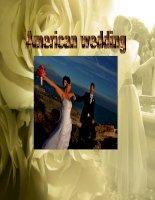 Tài liệu Tìm hiểu về đám cưới của người Mỹ - American wedding. docx