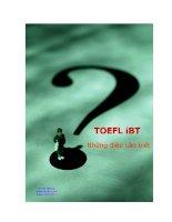 Tài liệu Những điều cần biết về kỳ thi TOEFL mới, TOEFL iBT pdf