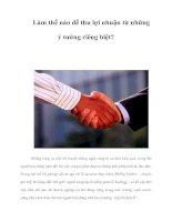 Tài liệu Làm thế nào để thu lợi nhuận từ những ý tưởng riêng biệt? pptx