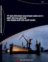 TỶ GIÁ hối đoái GIAI đoạn 2000 2011 mức độ SAI LỆCH và tác ĐỘNG đối với XUẤT KHẨU