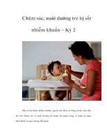 Tài liệu Chăm sóc, nuôi dưỡng trẻ bị sốt nhiễm khuẩn – Kỳ 2 ppt