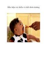 Tài liệu Dấu hiệu trẻ thiếu vi chất dinh dưỡng pptx