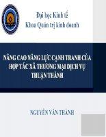 Slide NÂNG CAO NĂNG lực CẠNH TRANH của hợp tác xã THƯƠNG mại DỊCH vụ THUẬN THÀNH
