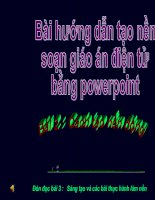 Bài giảng Bai 2  Tao hinh nen dong cho PowerPoint