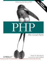 Tài liệu PHP: The Good Parts: Delivering the Best of PHP- P1 pptx