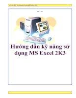 Tài liệu Hướng dẫn kỹ năng sử dụng MS Excel 2K3 pptx