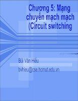 Tài liệu Chương 5: Mạng chuyển mạch(Circuit switching) doc