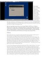 Tài liệu Cấu hình máy ảo bằng Vmware Bài này sẽ giới thiệu cho các bạn cách sử dụng pptx