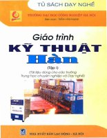 Giáo Trình Kỹ Thuật Hàn - Tập 1 (Sách Dành Cho Các Trường Trung Học Chuyên Nghiệp Và Dạy Nghề)