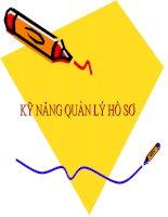 Tài liệu ky-nang-quan-ly-ho-so ppt