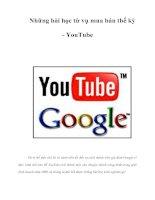 Tài liệu Những bài học từ vụ mua bán thế kỷ - YouTube doc
