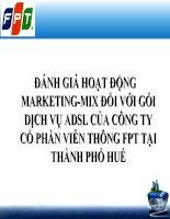 Slide đánh giá hoạt động marketing mix đối với gói dịch vụ ADSL của công ty cổ phần FPT tại thành phố huế