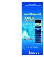 Tài liệu Hướng dẫn sử dụng và giải toán trên máy tính Casio FX 570MS pdf