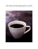 Tài liệu Cân nhắc khi dùng thực phẩm có cafein ppt