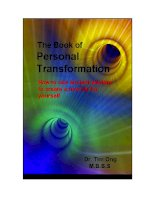 Tài liệu The Book Of Personal Transformation - How To Use Ancient Wisdom To Create A New Life For Yourself docx
