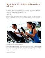 Rèn luyện cơ thể với những thói quen cần có mỗi sáng