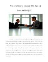 Tài liệu Có nên làm to chuyện khi Bạn bị buộc thôi việc? pptx
