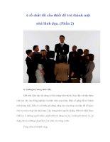 Tài liệu 6 tố chất tối cần thiết để trở thành một nhà lãnh đạo. (Phần 2) pptx
