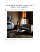 Ứng dụng khoa học phong thủy trong thiết kế nhà cửa, những lưu ý cần nhớ