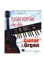 Tự đặt hợp âm cho đàn guitar và organ tập 2